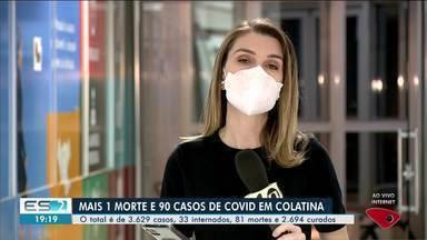 Vila Pavão e Governador Lindemberg, no Noroeste do ES, não registram mortes pela Covid-19 - Confira na reportagem.