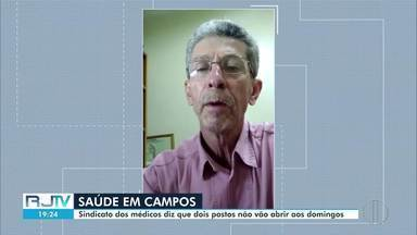 Duas unidades de saúde podem deixar de funcionar aos domingos em Campos, no RJ - De acordo com o Sindicato dos médicos, o motivo é a falta de profissionais na equipe.