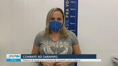 Santana, no AP, tem dia de campanha reforçada para vacinação contra sarampo - Santana, no AP, tem dia de campanha reforçada para vacinação contra sarampo