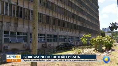 Dois bebês morrem de Covid-19 e hospital de João Pessoa bloqueia novas internações na UT - Hospital Universitário Lauro Wanderley também não irá atender novas gestantes na maternidade.