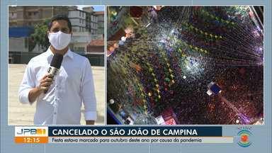 São João 2020 de Campina Grande é cancelado devido à pandemia do coronavírus - SEvento estava previsto para acontecer de 9 de outubro a 8 de novembro deste ano.