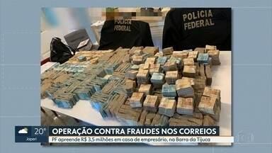 PF faz operação contra quadrilha que pratica fraudes nos Correios - Seis de 12 mandados de busca e apreensão foram cumpridos no Rio de Janeiro.