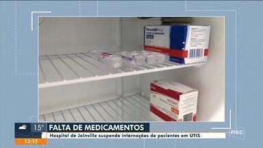 Hospital de Joinville suspende internações de pacientes em UTIs por falta de medicamento - Hospital de Joinville suspende internações de pacientes em UTIs por falta de medicamento