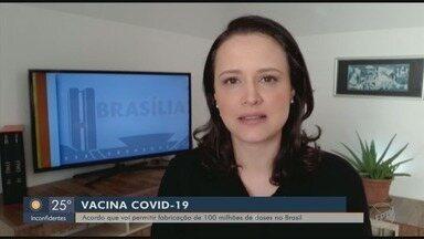 Acordo vai permitir fabricação de doses de vacina contra a Covid-19 no Brasil - Acordo vai permitir fabricação de doses de vacina contra a Covid-19 no Brasil