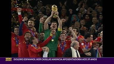 Campeão mundial em 2010, goleiro Iker Casillas anuncia aposentadoria aos 39 anos - Campeão mundial em 2010, goleiro Iker Casillas anuncia aposentadoria aos 39 anos