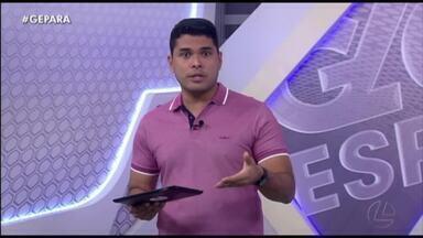 Veja a íntegra do Globo Esporte Pará desta terça-feira, dia 4 - Veja a íntegra do Globo Esporte Pará desta terça-feira, dia 4