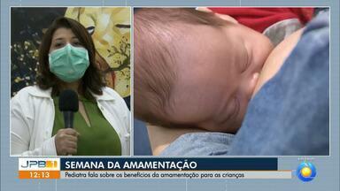 Na semana da amamentação, pediatra paraibana fala sobre os benefícios do leite materno - Ela ressaltou a importância de amentar crianças.