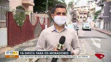 Moradores reclamam da falta de segurança no bairro Santa Clara, em Vitória - Assista a seguir.
