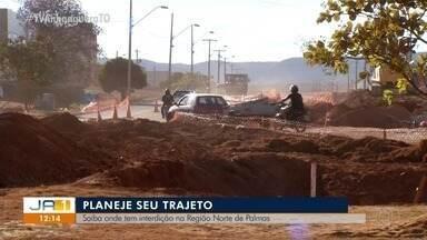 Ruas na região norte de Palmas são interditadas para manutenção - Ruas na região norte de Palmas são interditadas para manutenção