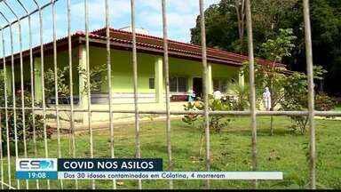 Colatina é a cidade do ES com mais casos de Coronavírus nos asilos - Confira na reportagem.