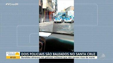 Policiais militares são baleados por bandidos durante operação no bairro de Santa Cruz - Os agentes que ficaram feridos não correm risco de morte.