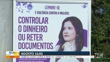 Violência contra a mulher é tema de campanha na internet em Balsas - Campanha integra ação do projeto 'Agosto Lilás', que conscientiza a população sobre os riscos da violência contra a mulher.