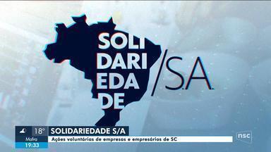 Solidariedade S/A: Ações voluntárias de empresas e empresários têm feito a diferença em SC - Solidariedade S/A: Ações voluntárias de empresas e empresários têm feito a diferença em SC