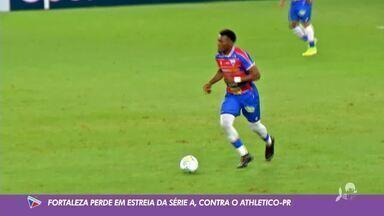 Fortaleza perde para Athletico-PR em estreia no Brasileirão 2020, na Arena Castelão - Saiba mais no ge.globo/ce