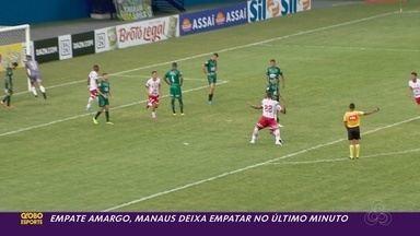 Com gol no fim, Vila Nova arranca empate do Manaus pela estreia da Série C - Com gol no fim, Vila Nova arranca empate do Manaus pela estreia da Série C