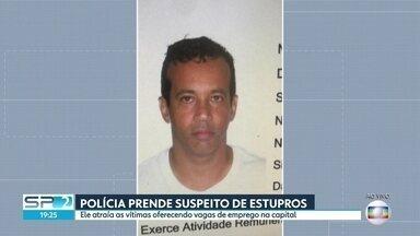 Polícia prende suspeito de cometer pelo menos 10 estupros em SP com promessa de trabalho - A prisão ocorreu no Mato Grosso do Sul. O homem atraía mulheres com oferta de emprego.