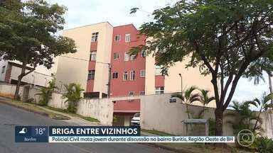 Policial Civil mata vizinho a facadas em Belo Horizonte - Um policial civil matou um rapaz de 22 anos na capital - foi em uma briga de vizinhos, no bairro Buritis. O crime foi na madrugada desta segunda-feira (10). A vítima tinha um histórico de ameaças e agressões contra outros moradores do apartamento onde morava.