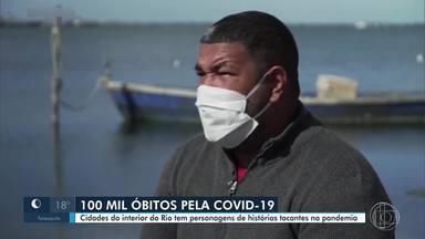 Cidades do interior do Rio têm personagens de histórias tocantes na pandemia - No fim de semana, o Brasil alcançou a marca de 100 mil mortes pela Covid-19.