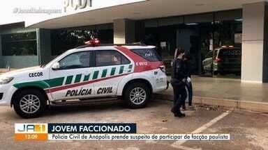 Polícia prende jovem suspeito de fazer parte de facção criminosa em Anápolis - Segundo as investigações, grupo atua em São Paulo e Distrito Federal.