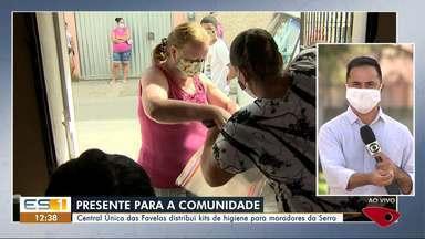 Central Única das Favelas distribui kits de higiene para moradores da Serra, ES - Veja a reportagem.