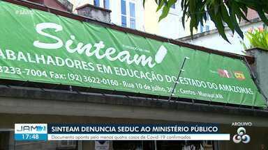 Sinteam denuncia Seduc ao Ministério Público - Documento aponta pelo menos quatro casos de Covid-19 confirmados