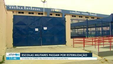 Escolas militares passam por esterilização em Manaus - Unidades do CMPM não tiveram aula nesta quarta-feira
