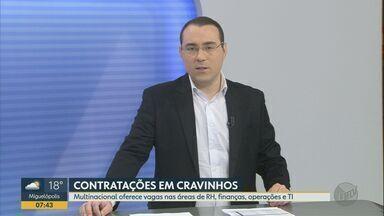 Multinacional em Cravinhos, SP abre vagas na área de RH, finanças e TI - O processo seletivo vai até o dia 31 de agosto.