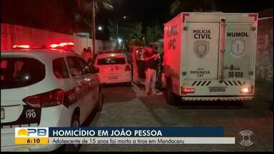 Adolescente de 15 anos é morto a tiros, no bairro de Mandacaru, na Capital paraibana - Homicídio está sendo investigado