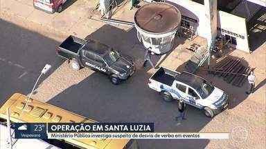 Operação do Ministério Público apura desvio de verbas em eventos em Santa Luzia - O secretário de Saúde foi afastado do cargo.