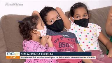 Estudantes de Feira de Santana ainda não receberam merenda escolar - Confira a situação.