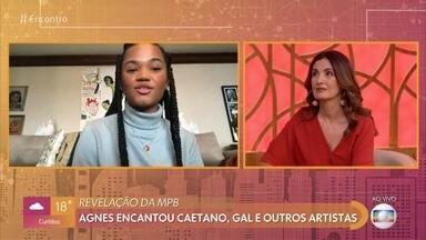 Revelação da MPB: Agnes encantou Caetano, Gal e outros artistas - Agnes lança músicas em homenagem às cidades