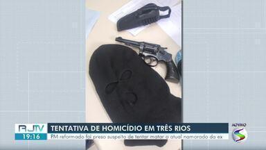 Preso policial reformado suspeito de atirar contra atual namorado da ex em Três Rios - Crime aconteceu na noite do último sábado. Vítima foi atingida na panturrilha, diz Polícia Civil.