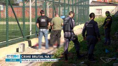 Mulher é morta a facadas e pedradas no bairro Vila Nova de Colares, na Serra, ES - Confira na reportagem.