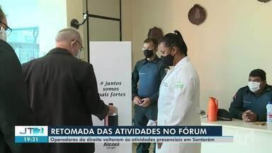 Fórum de Justiça retoma atividades presenciais em Santarém - Confira.