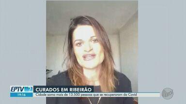 Prefeitura de Ribeirão Preto estima mais de 13,5 mil recuperados da Covid-19 - Cidade chegou nesta segunda-feira (17) aos 18.779 casos positivos da doença.