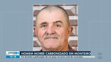 Homem morre carbonizado em Monteiro, no Cariri da Paraíba - Vítima morreu durante a perfuração de um poço na zona rural do município.