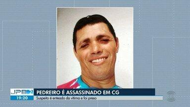 Pedreiro é morto em Campina Grande - Suspeito, que é enteado da vítima, foi preso.