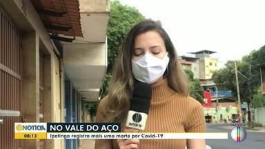 Veja a situação da Covid-19 no Vale do Aço e em Governador Valadares - Doença provocou nova morte em Ipatinga.