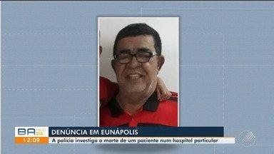 Polícia investiga morte de paciente em hospital de Eunápolis, no sul da Bahia - O idoso tem 63 anos e morreu após cair do primeiro andar da unidade hospitalar.