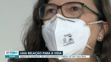 Depois da pandemia, elo entre paciente e médico vai sair mais forte - Confira na reportagem.