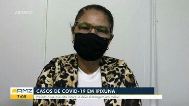 Ipixuna tem alto registro de infectados por Covid-19 - Perfeita diz que aumento se deve a testagem em massa.