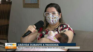 Veja os cuidados que grávidas estão tendo durante a pandemia, na Paraíba - Confira o que futuras mães estão fazendo para preservar a saúde.