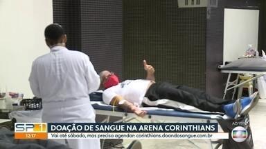 Doação de sangue na Arena Corinthians - Vai até sábado (29) e os interessados precisam se inscrever e agendar dia e horário pelo site corinthians.doandosangue.com.br