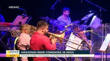 Em Manaus, espetáculo marca comemoração de 20 anos da Amazonas Band - Concerto homenageou profissionais da Saúde.