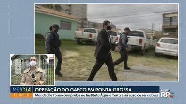 Gaeco faz operação em Ponta Grossa - Mandados foram cumpridos no Instituto Água e Terra e na casa de servidores