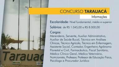 Município de Tarauacá abre concurso para várias áreas; veja - Município de Tarauacá abre concurso para várias áreas; veja