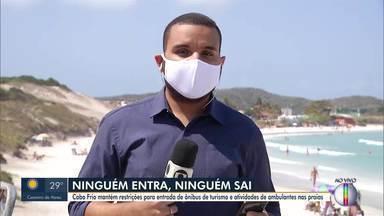 Cabo Frio, RJ, mantém restrições para entrada de ônibus de turismo na cidade - Atividades de ambulantes nas praias também não foram liberadas.