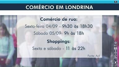 Comércio de Londrina abre até mais tarde nesta sexta (04) - No sábado (05) lojas também ficarão abertas até mais tarde. Segundo a Acil, é uma forma de diluir o movimento e evitar aglomerações