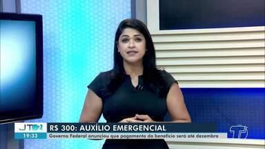 Governo Federal anuncia pagamento de auxílio emergencial até o mês de dezembro - Valor do benefício deve ser reduzido para R$ 300.