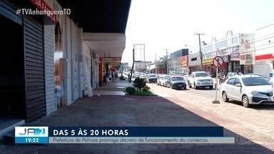 Decreto que restringe horários do comércio de Palmas é prorrogado - Decreto que restringe horários do comércio de Palmas é prorrogado